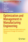 Optimization and Management in Manufacturing Engineering - Resource Collaborative Optimization and Management through the Internet of Things