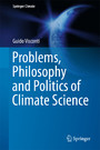 Problems, Philosophy and Politics of Climate Science