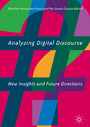 Analyzing Digital Discourse - New Insights and Future Directions