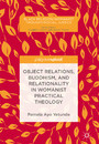 Object Relations, Buddhism, and Relationality in Womanist Practical Theology