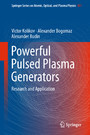 Powerful Pulsed Plasma Generators - Research and Application