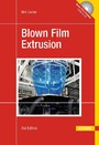 Blown Film Extrusion - An Introduction