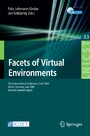 Facets of Virtual Environments. Lecture Notes of the Institute for Computer Sciences, Social-Informatics and Telecomm. Eng. Vol 33 - First International Conference, FaVE 2009, Berlin, Germany, July 27-29, 2009, Revised Selected Papers