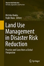 Land Use Management in Disaster Risk Reduction - Practice and Cases from a Global Perspective