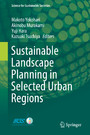 Sustainable Landscape Planning in Selected Urban Regions