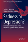 Sadness or Depression? - International Perspectives on the Depression Epidemic and Its Meaning