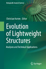 Evolution of Lightweight Structures - Analyses and Technical Applications