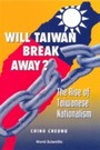 Will Taiwan Break Away