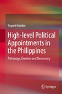 High-level Political Appointments in the Philippines - Patronage, Emotion and Democracy