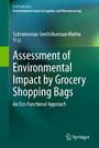 Assessment of Environmental Impact by Grocery Shopping Bags - An Eco-Functional Approach