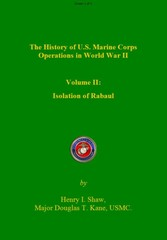History of US Marine Corps Operation in WWII Volume II - The Isolation of Rabual