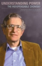 Understanding Power - The Indispensible Chomsky