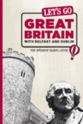 Let's Go Great Britain with Belfast & Dublin - The Student Travel Guide