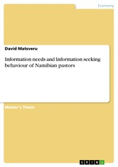 Information needs and Information seeking behaviour of Namibian pastors